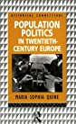 Population Politics in Twentieth Century Europe: Fascist Dictatorships and Liberal Democracies (Historical Connections)