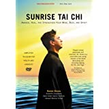 Sunrise Tai Chi ~ Ramel Rones