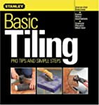 Basic Tiling: Pro Tips and Simple Ste...