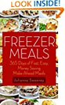 Freezer Meals: 365 Days of Quick & Ea...