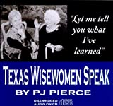 img - for Texas Wisewomen Speak book / textbook / text book