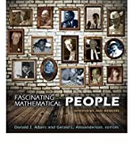 img - for [(Fascinating Mathematical People: Interviews and Memoirs )] [Author: Donald J. Albers] [Oct-2011] book / textbook / text book