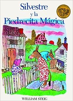 Silvestre Y LA Piedrecita Magica/Sylvester and the Magic Pebble