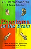 Phantoms in the Brain: Human Nature and the Architecture of the Mind (1857028953) by Ramachandran, V. S.