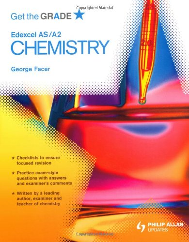 Get the Grade: Edexcel AS/A2 Chemistry