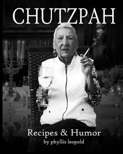 Chutzpah by Phyllis Leopold