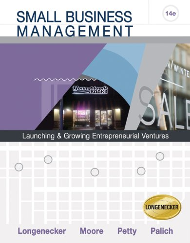 Small Business Management: Launching and Growing Entrepreneurial Ventures (with Printed Access Card)