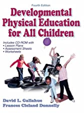 Developmental Physical Education for All Children w by Gallahue