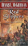 Red Slippers: More Tales of Mithgar (Mithgar)
