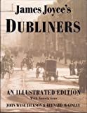 James Joyce's Dubliners: An Illustrated Edition With Annotations (0312097905) by James Joyce