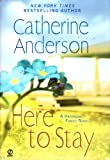 Here to Stay (A Harrigan Family Novel, Volume 4)
