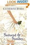 Seduced by Sunday (Weekday Brides Series)