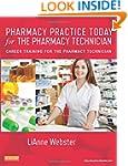 Pharmacy Practice Today for the Pharm...