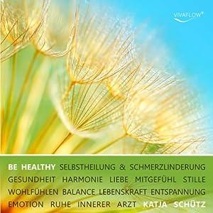 Be healthy Hörbuch