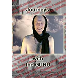 Journeys with the Guru - a metaphysical new age extravaganza