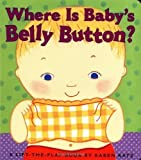 img - for Katz, Karen's Where Is Baby's Belly Button? A Lift-the-Flap Book Board book book / textbook / text book