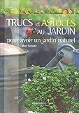 echange, troc Marc Boissée - Les trucs et astuces au jardin