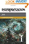 Job (Interpretation: A Bible Commenta...