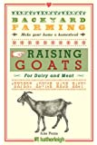 Backyard Farming: Raising Goats: For Dairy and Meat