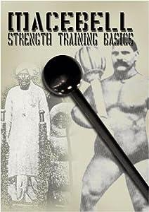 Macebell Strength Training Basics