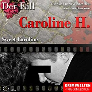Sweet Caroline Hörbuch
