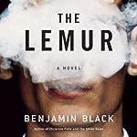 The Lemur | Benjamin Black