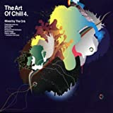 Art of Chill 4 - Mixed by The Orb