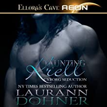 Taunting Krell: Cyborg Seduction Series, Book 7 Audiobook by Laurann Dohner Narrated by Mindy Kennedy