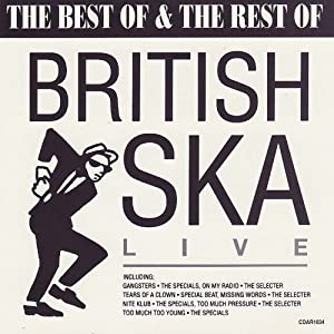: Various Artists: The Best of & The Rest of British Ska: Live: Music