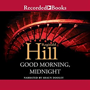 Good Morning Midnight | [Reginald Hill]