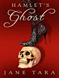 Hamlet's Ghost: Shakespeare Sisters