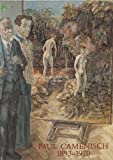 img - for Paul Camenisch, 1983-1970: Bundner Kunstmuseum, Chur, 29. Juni bis 8. Sept. 1985 : Kunstmuseum Olten, 20. Okt. bis 1. Dez. 1985 (German Edition) book / textbook / text book