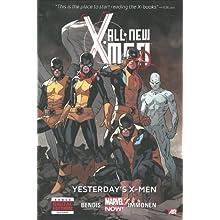 All-New X-Men, Vol. 1: Yesterday's X-Men - Brian Michael Bendis