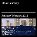 Obama's Way | Fred M. Kaplan