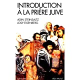 Introduction  la prire juivepar Adin Steinsaltz