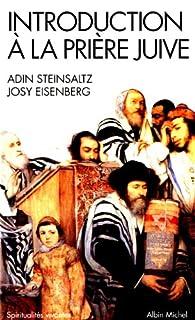 Introduction à la prière juive par Adin Steinsaltz