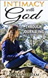 Intimacy With God Through Journaling