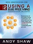 Using A Bug Free Mind (English Edition)
