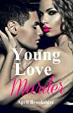 Young Love Murder (Young Assassins 1)