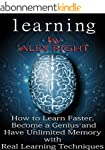 LEARNING: How to Learn Faster, Become...