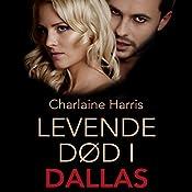 Levende død i Dallas (True Blood 2) | Charlaine Harris
