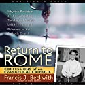 Return to Rome Audiobook by Francis J. Beckwith Narrated by Grover Gardner
