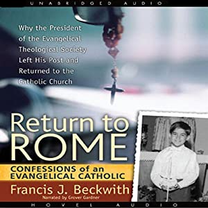 Return to Rome | [Francis J. Beckwith]