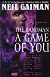 A Game Of You (Turtleback School & Library Binding Edition) (Sandman Collected Library (Prebound)) (1417686146) by Neil Gaiman