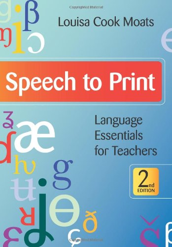 Speech to Print: Language Essentials for Teachers, Second...