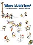 img - for Where Is Little Toko? book / textbook / text book