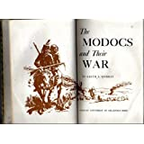 The Modocs and Their War ~ Keith A. Murray