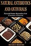 Natural Antibiotics And Antivirals: N...