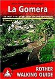 echange, troc Klaus Wolfsperger, Annette Wolfsperger - La Gomera - The finest walks on the coast and in the mountains