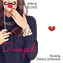 Dumped: Romantic Comedy Shorts, Book 3 | Livre audio Auteur(s) : Suz Korb Narrateur(s) : Emma Jordan